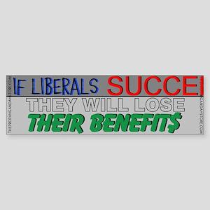 If liberals succeed Bumper Sticker