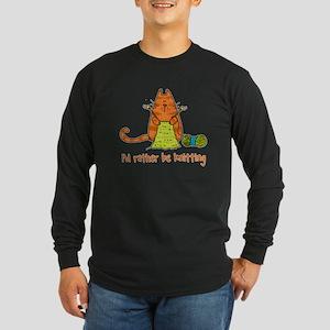Rather be knitting Long Sleeve Dark T-Shirt