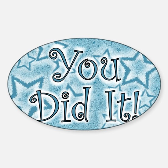 YOU DID IT CARDS Sticker (Oval)