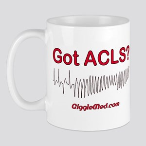 Got ACLS? Mug