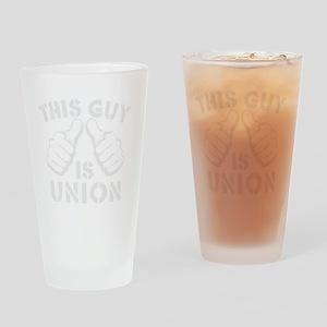 thisGUyisUNION-Wht Drinking Glass