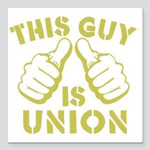 """This GUy is Union-GD Square Car Magnet 3"""" x 3"""""""