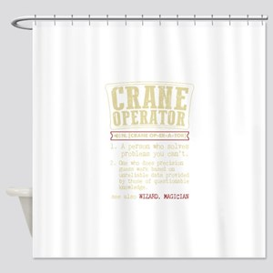 Crane Operator Funny Dictionary Ter Shower Curtain