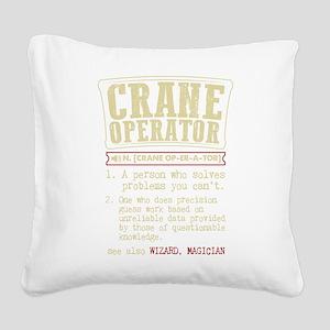 Crane Operator Funny Dictiona Square Canvas Pillow