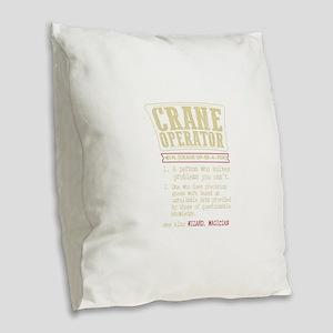 Crane Operator Funny Dictionar Burlap Throw Pillow