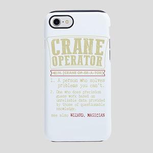 Crane Operator Funny Dictionar iPhone 7 Tough Case