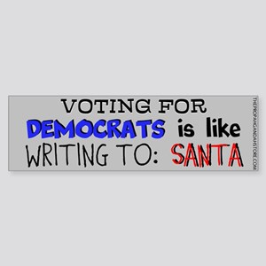 Voting for democrats is like Bumper Sticker