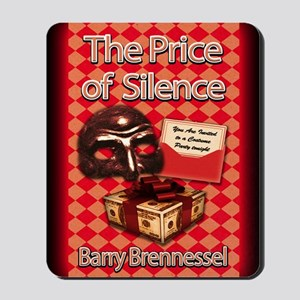 The Price of Silence greeting card Mousepad