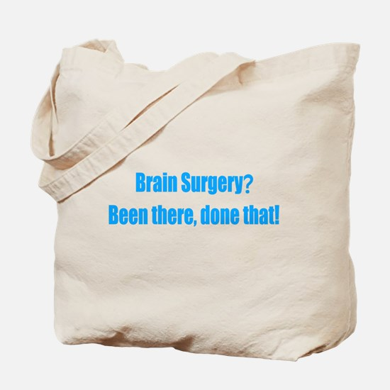 Funny Brain Surgery Tote Bag