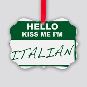 HELLO-KISS-ME-ITALIAN Picture Ornament
