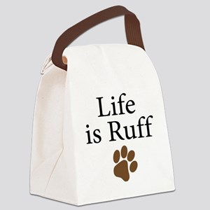 Life is Ruff Canvas Lunch Bag