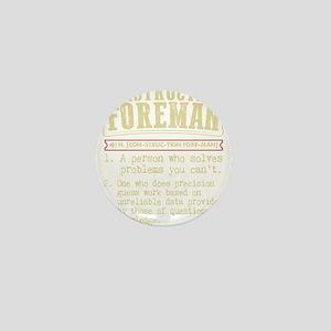 Construction Foreman Dictionary Term T Mini Button