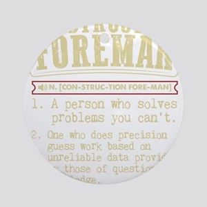 Construction Foreman Dictionary Ter Round Ornament