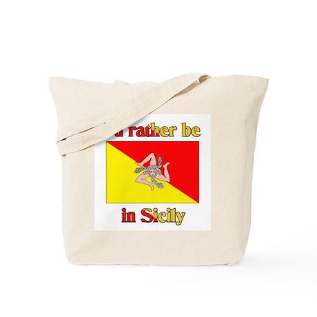 I'd Rather Be In Sicily Tote Bag