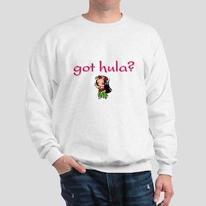 got hula? (D) Sweatshirt