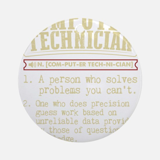 Computer Technician Funny Dictionar Round Ornament