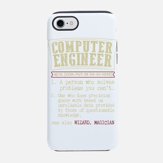 Computer Engineer Funny Dictio iPhone 7 Tough Case