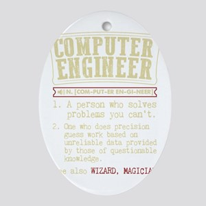 Computer Engineer Funny Dictionary T Oval Ornament