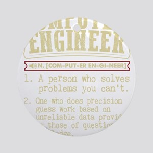 Computer Engineer Funny Dictionary Round Ornament