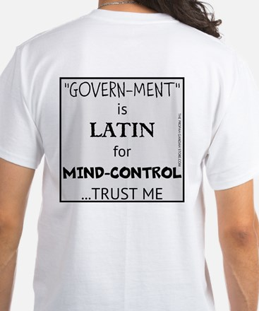 'govern-Ment' Is Latin For T-Shirt