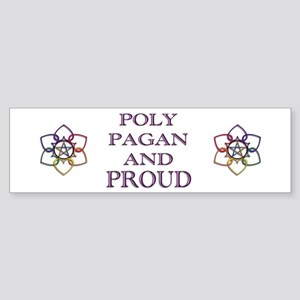 Poly Pagan and Proud Bumper Sticker