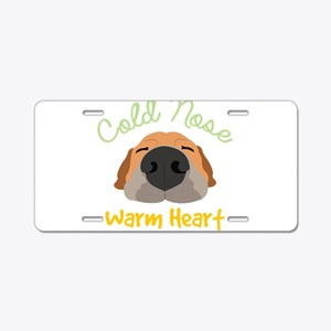 Cold Nose Warm Heart Aluminum License Plate