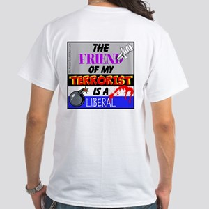 The Friend Of My Terrorist T-Shirt