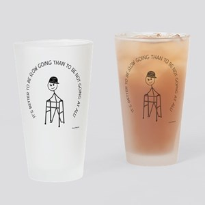 10slow_going_walker1 Drinking Glass
