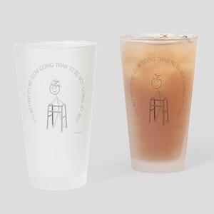 neg_slow_going_walker1 Drinking Glass