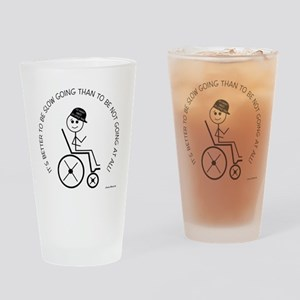 10slow_going_wheelchair1 Drinking Glass