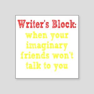 "writers-block2 Square Sticker 3"" x 3"""