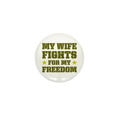 My Wife Fights For Freedom Mini Button (100 pack)
