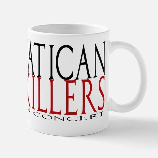 Vatican Killers in Concert Mug