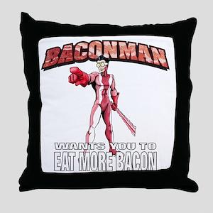 BACONMAN-TSHIRT Throw Pillow