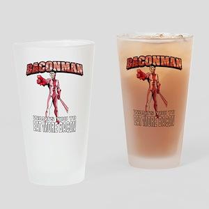 BACONMAN-TSHIRT Drinking Glass