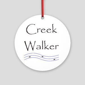 creekwalker1 Round Ornament