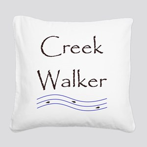 creekwalker1 Square Canvas Pillow