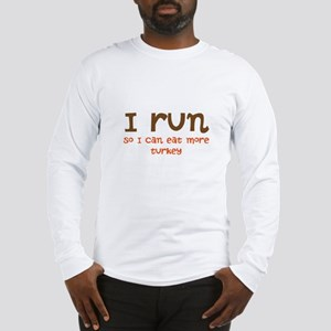 Run to Eat Turkey Long Sleeve T-Shirt