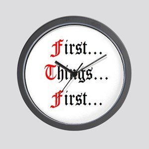 First Things First Wall Clock