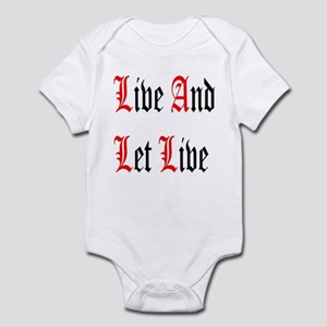 Live And Let Live Infant Bodysuit