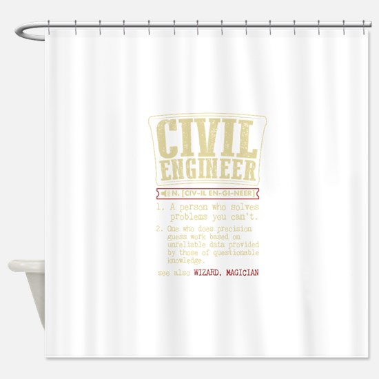 Civil Engineer Funny Dictionary Ter Shower Curtain