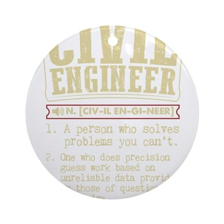 Civil engineer funny dictionary ter round ornament by for Terrace dictionary