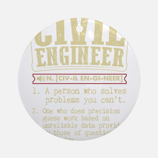 Civil Engineer Funny Dictionary Ter Round Ornament