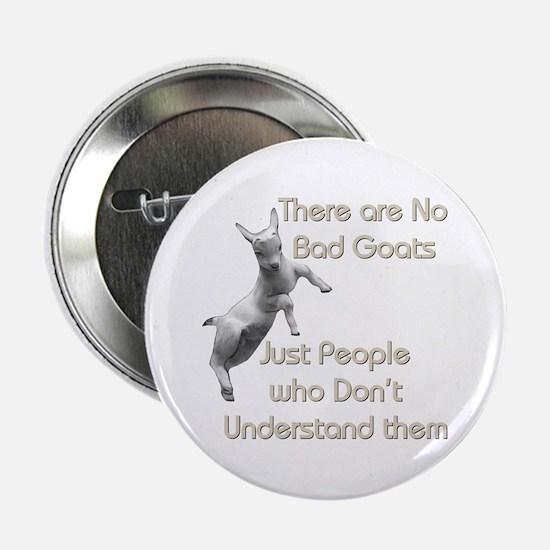 "No Bad Goats 2.25"" Button"