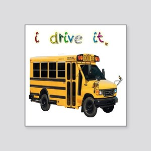 "driveshortbus Square Sticker 3"" x 3"""