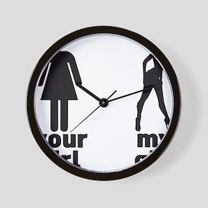 YOUR GIRL VS MY GIRL Wall Clock