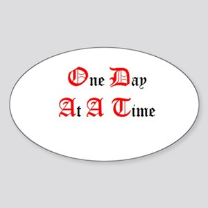 One Day At A Time Oval Sticker