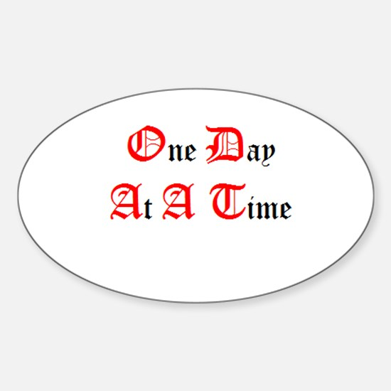 One Day At A Time Oval Decal