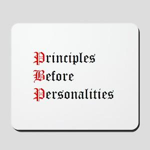 Principles Before Personalities Mousepad