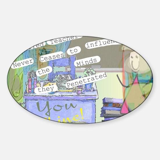 Retired Teacher ART 1 Sticker (Oval)